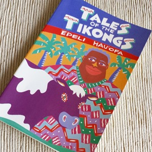 Tales of the Tikongs - Epeli Hau'ofa